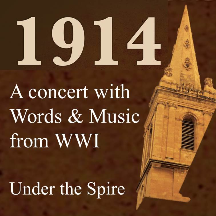 1914 Words and Music from World War I Under the Spire