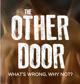 THE OTHER DOOR, what's wrong, why not?