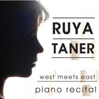 West meets East: Ruya Taner piano recital