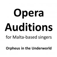 AUDITIONS for Malta-based opera singers
