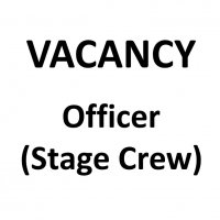 VACANCY: Officer (Stage Crew)