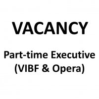 VACANCY:  Executive (VIBF and Opera) (part-time)