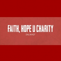 Faith, Hope u Charity