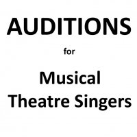 AUDITIONS: Musical Theatre Singers