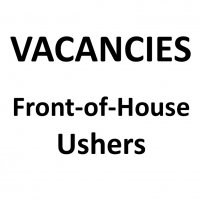 VACANCIES: Front of House Ushers