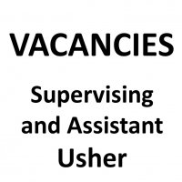 VACANCIES: Supervising and Assistant Supervising Usher