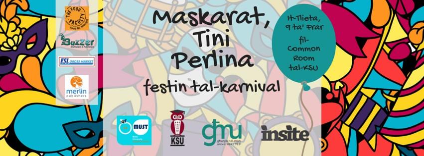 MASKARAT, TINI PERLINA FESTIN TAL-KARNIVAL: Għaqda tal-Malti – Università